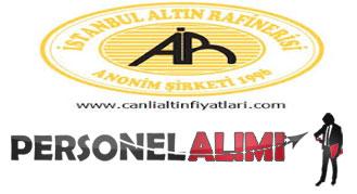 İstanbul Altın Rafinerisi personel alımı