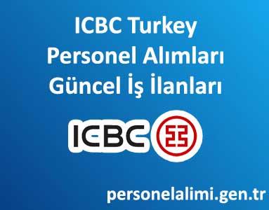 ICBC Turkey Personel Alımı ve İş İlanları