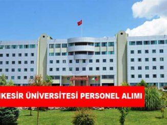 Balıkesir Üniversitesi Personel Alımı ve İş İlanları