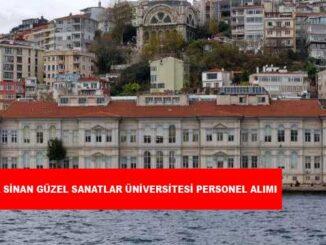 Mimar Sinan Güzel Sanatlar Üniversitesi Personel Alımı ve İş İlanları