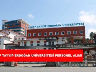 Recep Tayyip Erdoğan Üniversitesi Personel Alımı ve İş İlanları