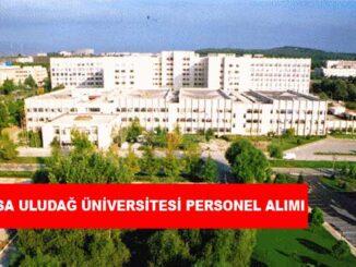 Bursa Uludağ Üniversitesi Personel Alımı ve İş İlanları