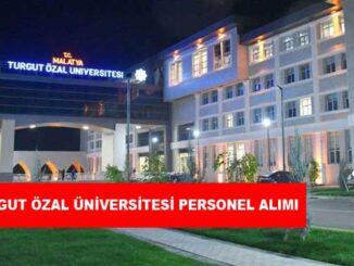 Malatya Turgut Özal Üniversitesi Personel Alımı ve İş İlanları