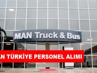 Man Türkiye Personel Alımı ve İş İlanları