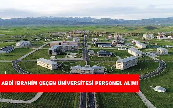 Abdi İbrahim Çeçen Üniversitesi Personel Alımı ve İş İlanları