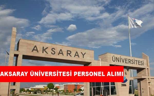 Aksaray Üniversitesi Personel Alımı ve İş İlanları
