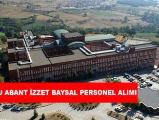 Bolu Abant İzzet Baysal Üniversitesi Personel Alımı ve İş İlanları