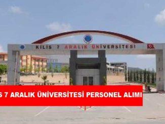 Kilis 7 Aralık Üniversitesi Personel Alımı ve İş İlanları