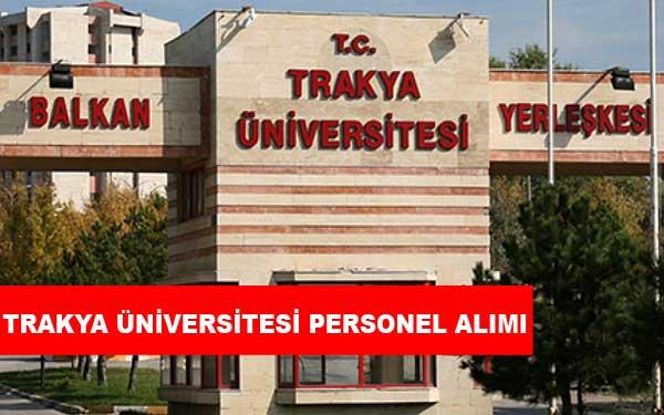Trakya Üniversitesi Personel Alımı ve İş İlanları