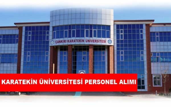 Çankırı Karatekin Üniversitesi Personel Alımı ve İş İlanları