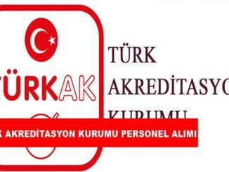 Türk Akreditasyon Kurumu Personel Alımı ve İş İlanları