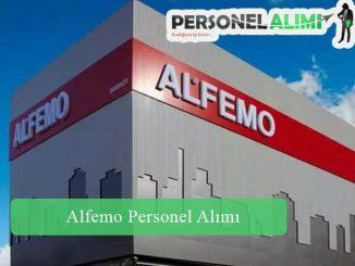 Alfemo Personel Alımı ve İş İlanları
