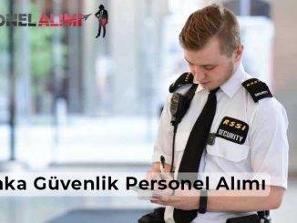 Anka Güvenlik Personel Alımı ve İş İlanları