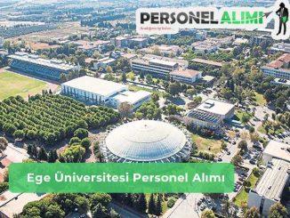 Ege Üniversitesi Personel Alımı ve İş İlanları