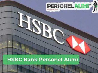 HSBC Bank Personel Alımı ve İş İlanları