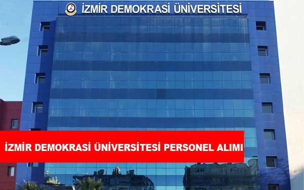 İzmir Demokrasi Üniversitesi Personel Alımı ve İş İlanları