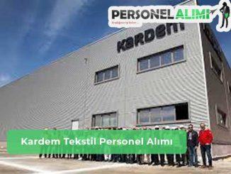 Kardem Tekstil Personel Alımı ve İş İlanları