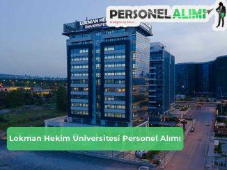 Lokman Hekim Üniversitesi Personel Alımı ve İş İlanları