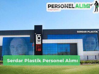 Serdar Plastik Personel Alımı ve İş İlanları
