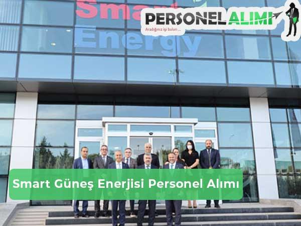 Smart Güneş Enerjisi Personel Alımı ve İş İlanları